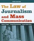 The Law of Journalism and Mass Communication by Joseph Russomanno, Susan Dente Ross, Robert E. Trager (Paperback, 2011)
