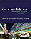 Consumer Behaviour: Applications in Marketing by Malcolm Wright, Marc Vanhuele, Robert East (Paperback, 2013)