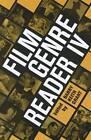 Film Genre Reader IV by University of Texas Press (Paperback, 2012)