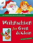 Weihnachten für Groß & Klein von Erika Bock (2006, Gebunden)