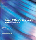 Beowulf Cluster Computing with Windows by Thomas Sterling (Paperback, 2002)