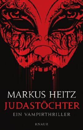 Judastöchter von Markus Heitz (2010, Taschenbuch)