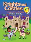 Castles & Knights Press Out and Make: Sticker Activity by Autumn Publishing Ltd (Paperback, 2013)