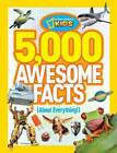 5,000 Awesome Facts (about Everything!) by National Geographic Kids Magazine (Paperback, 2012)