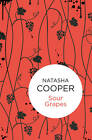 Sour Grapes by Natasha Cooper (Paperback, 2012)
