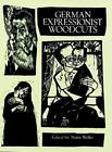 German Expressionist Woodcuts by Dover Publications Inc. (Paperback, 1998)