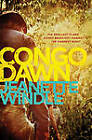 Congo Dawn by Jeanette Windle (Paperback / softback, 2013)