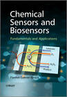 Chemical Sensors and Biosensors: Fundamentals and Applications by Florinel-Gabriel Banica (Hardback, 2012)