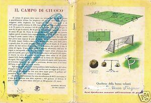 QUADERNO-BUONA-VOLONTA-039-CAMPO-DI-CALCIO-REGOLE-MISURE-FOOTBALL-GIUSEPPE-MEAZZA