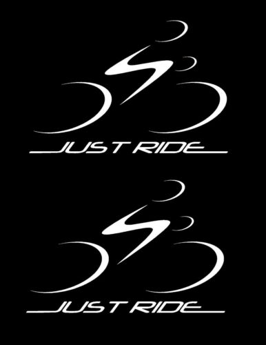 2 PACK JUST RIDE CYCLING DECAL STICKERS BIKE BICYCLE RACE ROAD TOUR 9 COLORS