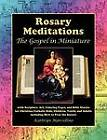 Rosary Meditations: The Gospel in Miniature with Scripture, Art, Coloring Pages, and Bible Stories for Christian/Catholic Kids, Children, Youth, and Adults Including How to Pray the Rosary by Kathryn Marcellino (Paperback / softback, 2012)