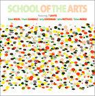 School of the Arts - (2007)