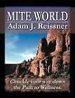 Mite World by Adam J Reissner (Paperback / softback, 2012)