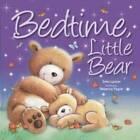 Bedtime, Little Bear by Bonnier Books Ltd (Paperback, 2012)