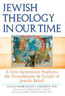 Jewish Theology in Our Time: A New Generation Explores the Foundations & Future of Jewish Belief by Jewish Lights Publishing (Paperback, 2012)