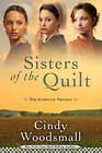 Sisters of the Quilt: When the Heart Cries, When the Morning Comes, and When the Soul Mends by Cindy Woodsmall (Paperback, 2010)