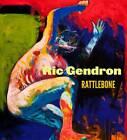 Ric Gendron: Rattlebone by Benjamin Mitchell (Hardback, 2012)