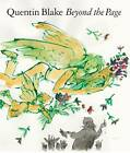 Beyond the Page by Quentin Blake (Hardback, 2012)