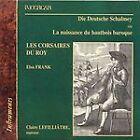 Die Deutsche Schalmey ou La naissance du hautbois baroque (2003)