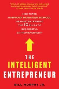 The-Intelligent-Entrepreneur-How-Three-Harvard-Business-School-Graduates