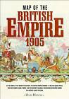 Map of the British Empire, 1905 by Algernon Methuen (Sheet map, 2013)