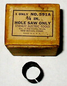 3 4 Quot Hole Saw Stanley Electric Tool Usa Made 591a Drill