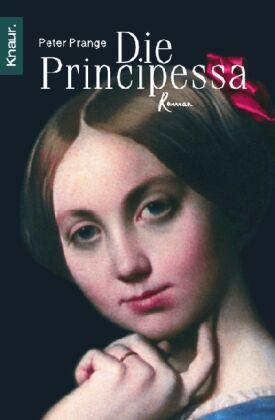 Die Principessa von Peter Prange (2003, Taschenbuch)