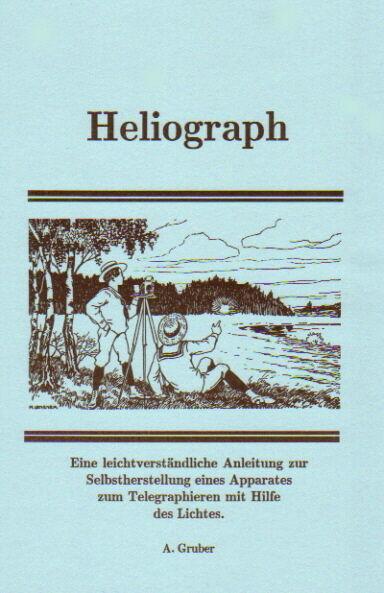Heliograph Selbstanfertigung Lichtschreiber Telegraphie ohne Strom alte Technik