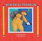 Oso en Trabajo by Stella Blackstone (Paperback / softback, 2011)