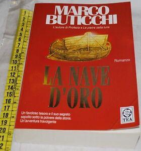 BUTICCHI-Marco-LA-NAVE-D-039-ORO-TeaDUE-libri-usati