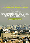 End of Corporate Social Responsibility: Crisis and Critique by Marc T. Jones, Peter J. Fleming (Paperback, 2012)