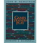 Games Trainers Play: Experimental Learning Exercises by Edward E. Scannell, John W. Newstrom (Paperback, 1980)