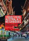 Understanding Australia's Neighbours: An Introduction to East and Southeast Asia by Michael Heazle, Nick Knight (Paperback, 2011)