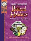 A Family Guide to the Biblical Holidays : With Activities for All Ages by Linda Pierce and Robin Sampson (2001, Paperback)
