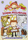 Zak Zoo and the School Hullabaloo by Justine Smith (Paperback, 2013)