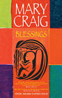 Blessings by Mary Craig (Paperback, 2012)