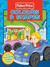 Fisher-Price Colours and Shapes by Fisher-Price, Kay Massey (Paperback, 2011)