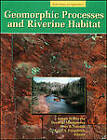 Geomorphic Processes and Riverine Habitat by American Geophysical Union (Hardback, 2001)
