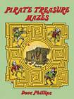 Pirate Treasure Mazes by Dave Phillips (Paperback, 1992)