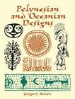 Polynesian and Oceanian Designs by Gregory Mirow (Paperback, 2003)