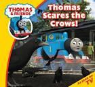 Thomas & Friends: Thomas Scares the Crows by Egmont UK Ltd (Paperback, 2013)