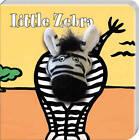 Little Zebra: Finger Puppet Book by Imagebooks (Novelty book, 2013)