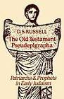 The Old Testament Pseudepigrapha: Patriarchs and Prophets in Early Judaism by D. S. Russell (Paperback, 1987)