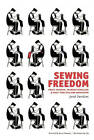 Sewing Freedom: Philip Josephs, Transnationalism & Early New Zealand Anarchism by Jared Davidson (Paperback, 2013)