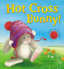 Hot Cross Bunny! by M. Christina Butler, Gavin Scott (Paperback, 2012)