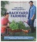 The Little Veggie Patch Co's Guide to Backyard Farming by Fabian Capomolla, Mat Pember (Paperback, 2012)