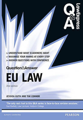 Law Express Question & Answer: EU Law by  Jessica Guth and Edward Mowlam 3rd Edn