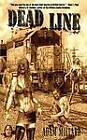 Dead Line by Adam Millard (Paperback, 2013)