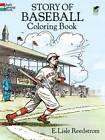 Story of Baseball Colouring Book by E. Lisle Reedstrom (Paperback, 2003)