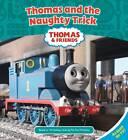 Thomas and the Naughty Trick by Egmont UK Ltd (Hardback, 2011)